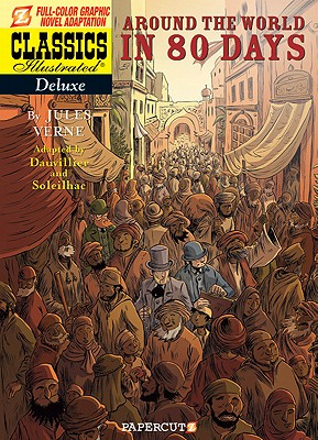 Classics Illustrated Deluxe 7 By Verne, Jules/ Dauvillier, Loic (ADP)/ Soleilhac, Aude (ILT)