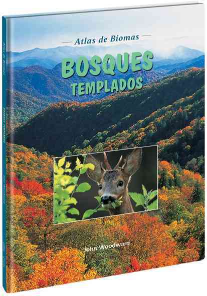Bosques templados/ Temperate Forests By Woodford, Chris